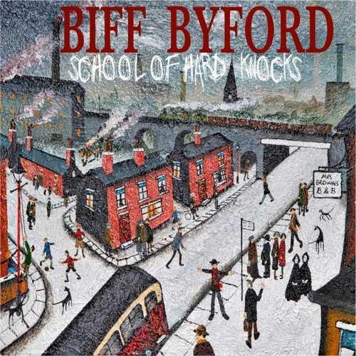CD Shop - BYFORD, BIFF SCHOOL OF HARD KNOCKS