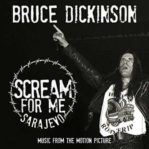 CD Shop - DICKINSON, BRUCE SCREAM FOR ME SARAJEVO
