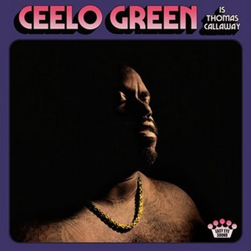 CD Shop - CEE LO GREEN CEELO GREEN IS THOMAS CALLAWAY
