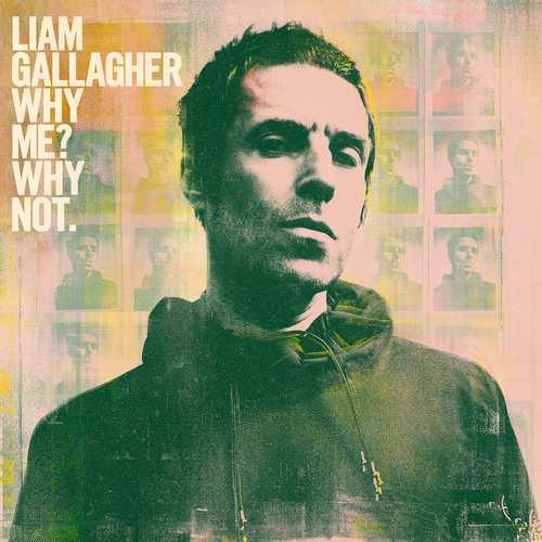 CD Shop - GALLAGHER, LIAM WHY ME? WHY NOT.