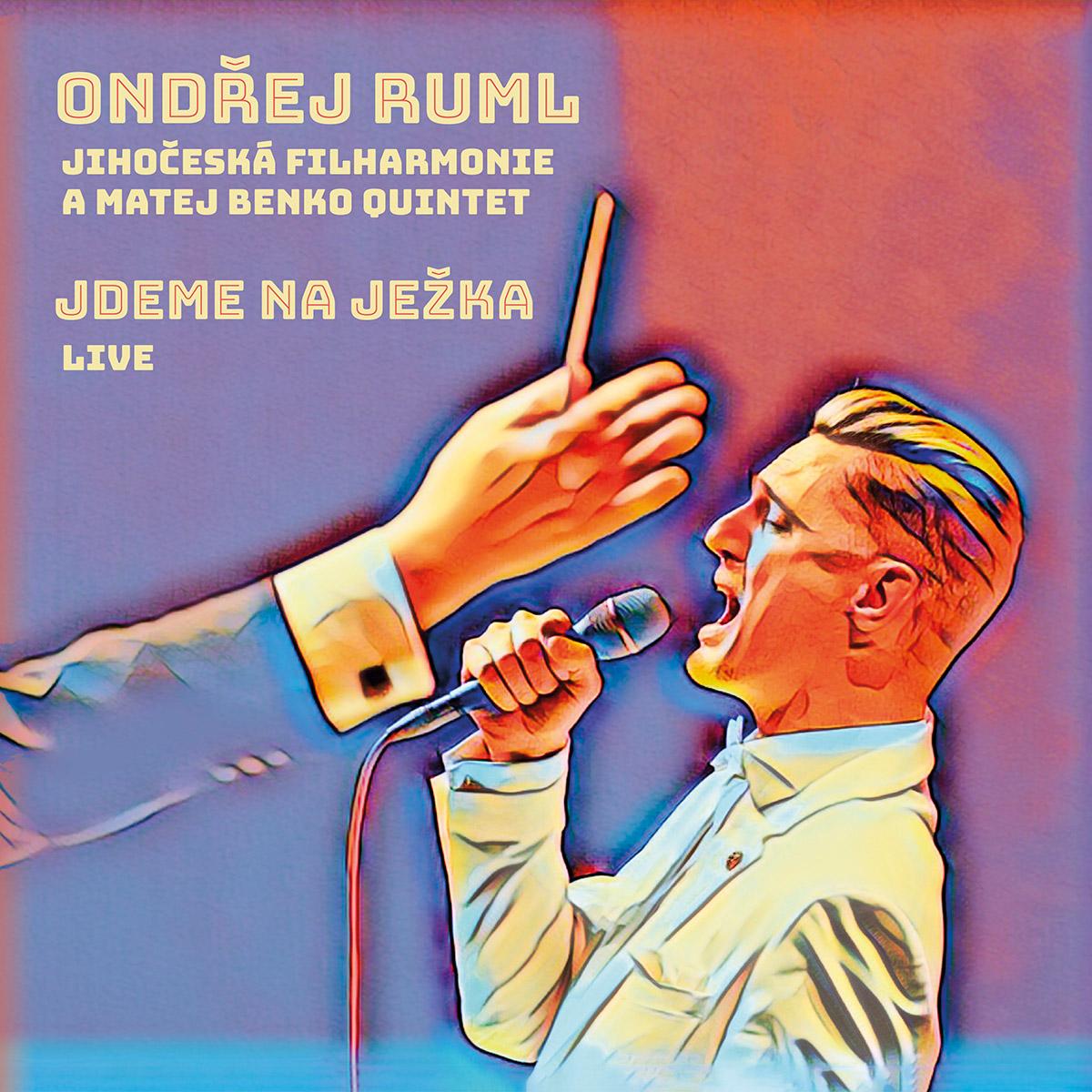 CD Shop - RUML, ONDREJ, JIHOCESKA FILHARMONIE A MATEJ BENKO QUINTET JDEME NA JEZKA (LIVE)