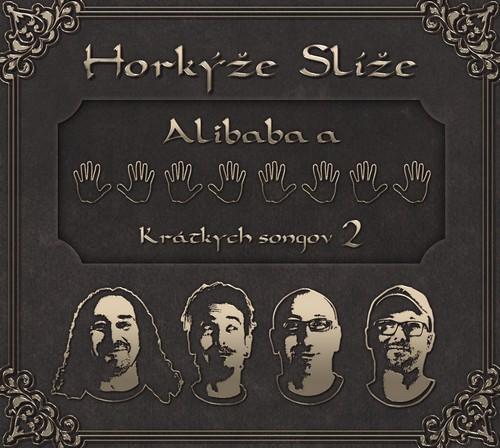 CD Shop - HORKYZE SLIZE ALIBABA A 40 KRATKYCH SONGOV 2