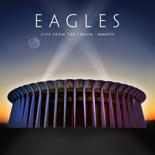 CD Shop - EAGLES, THE LIVE FROM THE FORUM MMXVIII
