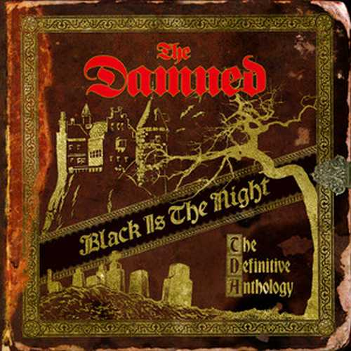 CD Shop - DAMNED, THE BLACK IS THE NIGHT: THE DEFINITIVE ANTHOLOGY