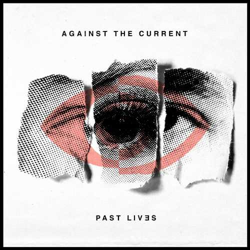 CD Shop - AGAINST THE CURRENT PAST LIVES