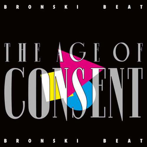 CD Shop - BRONSKI BEAT THE AGE OF CONSENT