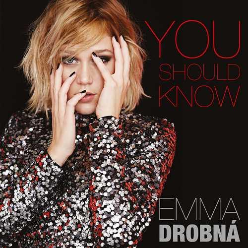 CD Shop - DROBNA, EMMA YOU SHOULD KNOW