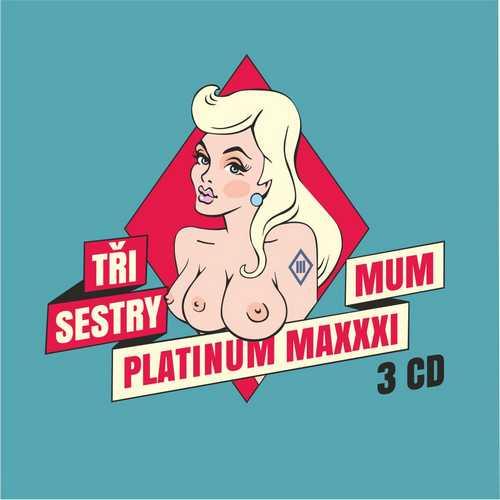 CD Shop - TRI SESTRY PLATINUM MAXXXIMUM