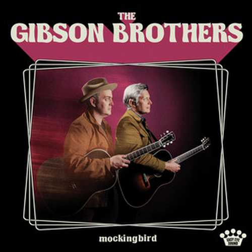 CD Shop - GIBSON BROTHERS MOCKINGBIRD