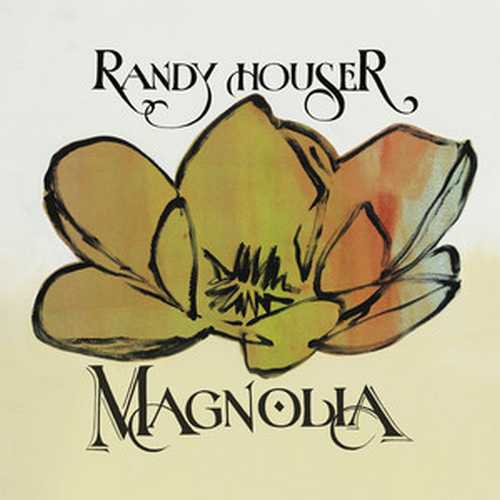 CD Shop - HOUSER, RANDY MAGNOLIA