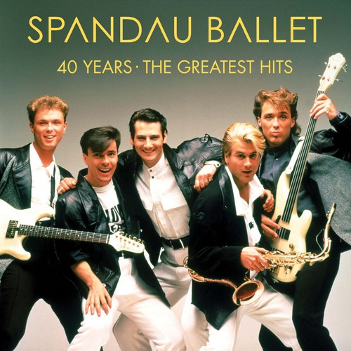 CD Shop - SPANDAU BALLET 40 YEARS – THE GREATEST HITS