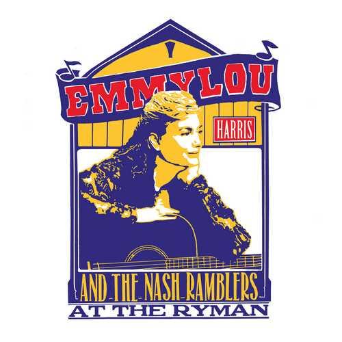 CD Shop - HARRIS, EMMYLOU AND THE NASH RAMBLERS AT THE RYMAN