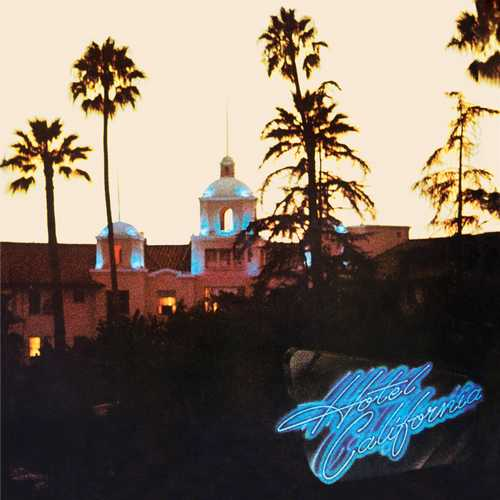 CD Shop - EAGLES, THE HOTEL CALIFORNIA (40TH ANNIVERSARY DELUXE EDITION 2CD+BLU-RAY)