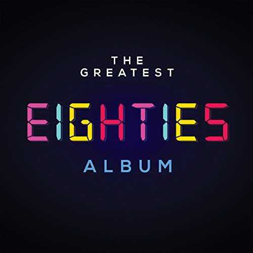 CD Shop - VARIOUS ARTISTS THE GREATEST EIGHTIES ALBUM