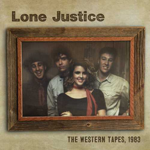 CD Shop - LONE JUSTICE THE WESTERN TAPES, 1983