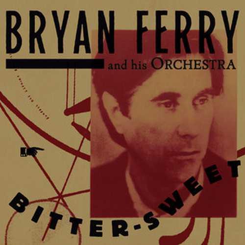 CD Shop - FERRY, BRYAN BITTER SWEET