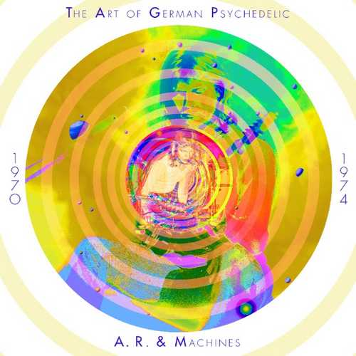CD Shop - A.R. & MACHINES THE ART OF GERMAN PSYCHEDELIC (PERIOD 1970 - 74) [10-CD SET]