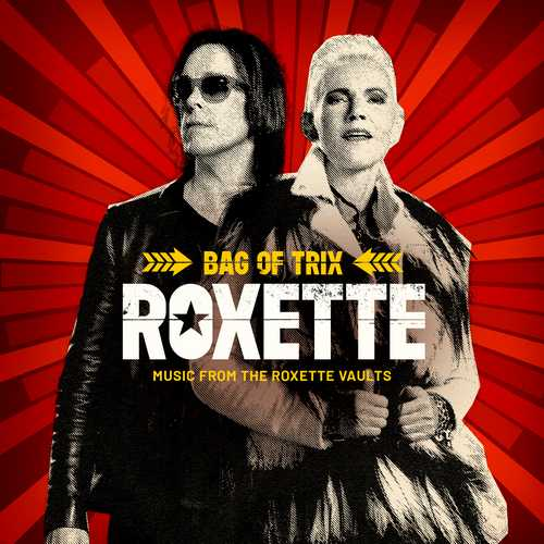 CD Shop - ROXETTE BAG OF TRIX (MUSIC FROM THE ROXETTE VAULTS)