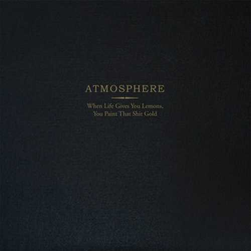 CD Shop - ATMOSPHERE WHEN LIFE GIVES YOU LEMONS, YOU PAINT THAT SHIT GOLD (10 YEAR ANNIVERSARY STANDARD EDITION)