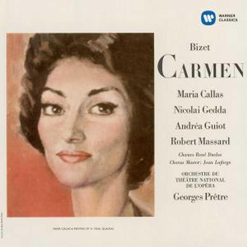 CD Shop - CALLAS, MARIA/NICOLAI GEDDA/ROBERT MASSARD/PARIS OPERA ORCHESTRA/GEORGES PRETRE BIZET: CARMEN (1964)