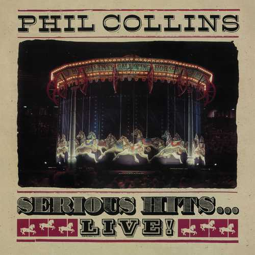 CD Shop - COLLINS, PHIL SERIOUS HITS...LIVE!