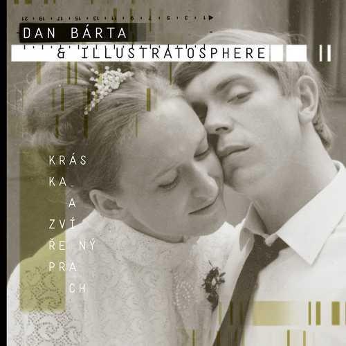 CD Shop - BARTA, DAN & ILLUSTRATOSPHERE KRASKA A ZVIRENY PRACH