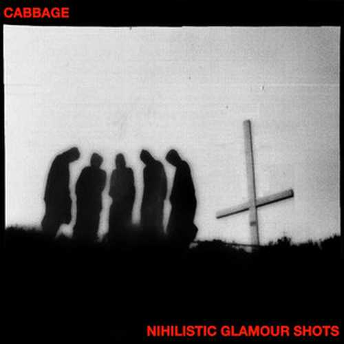 CD Shop - CABBAGE NIHILISTIC GLAMOUR SHOTS