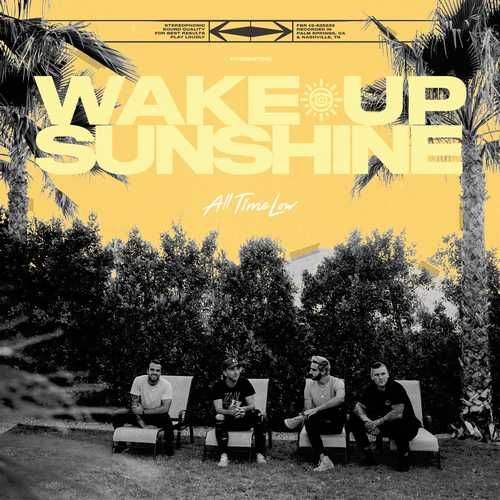 CD Shop - ALL TIME LOW WAKE UP, SUNSHINE
