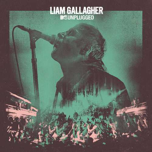 CD Shop - GALLAGHER, LIAM MTV UNPLUGGED