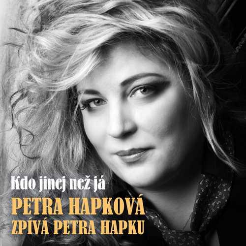 CD Shop - HAPKOVA, PETRA HAPKOVA ZPIVA HAPKU - KDO JINEJ NEZ JA