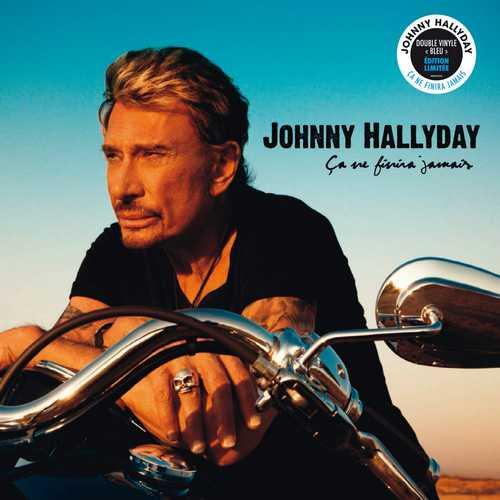 CD Shop - HALLYDAY, JOHNNY CA NE FINIRA JAMAIS