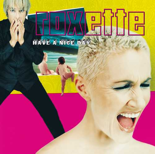 CD Shop - ROXETTE HAVE A NICE DAY