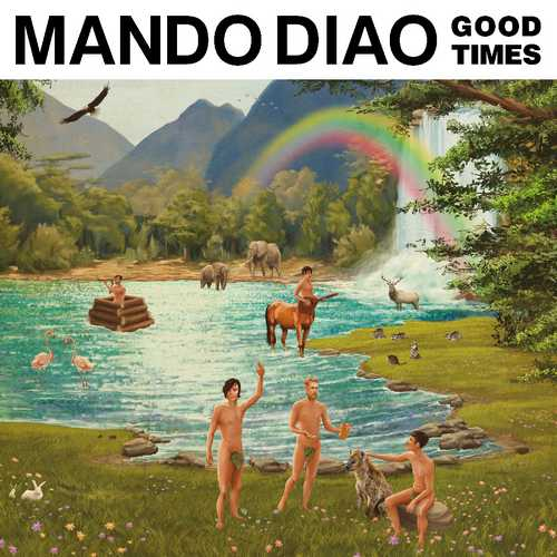 CD Shop - MANDO DIAO GOOD TIMES (LIMITED)